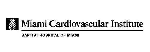 MIAMI CARDIOVASCULAR INSTITUTE BAPTIST HOSPITAL OF MIAMI