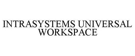 INTRASYSTEMS UNIVERSAL WORKSPACE