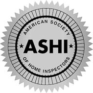 ASHI AMERICAN SOCIETY OF HOME INSPECTORS