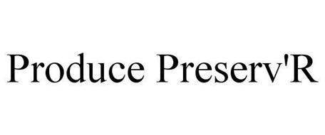 PRODUCE PRESERV'R
