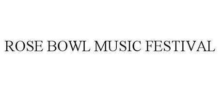 ROSE BOWL MUSIC FESTIVAL