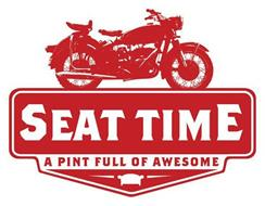 SEAT TIME A PINT FULL OF AWESOME