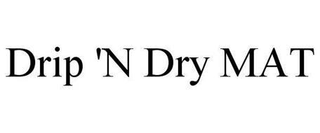 DRIP 'N DRY MAT