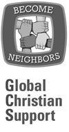 BECOME NEIGHBORS GLOBAL CHRISTIAN SUPPORT