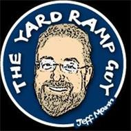 THE YARD RAMP GUY JEFF MANN