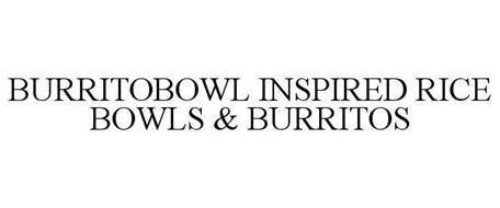 BURRITOBOWL INSPIRED RICE BOWLS & BURRITOS
