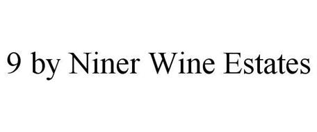 9 BY NINER WINE ESTATES