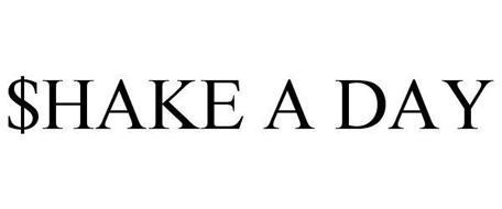 $HAKE A DAY