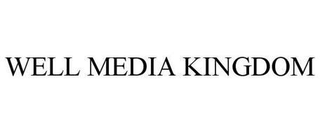 WELL MEDIA KINGDOM