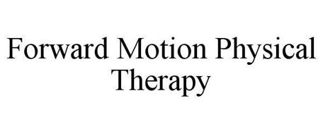 FORWARD MOTION PHYSICAL THERAPY
