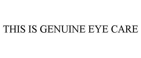 THIS IS GENUINE EYE CARE