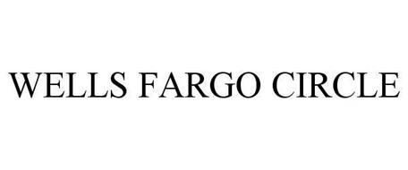 WELLS FARGO CIRCLE