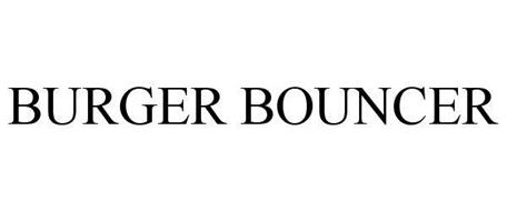 BURGER BOUNCER
