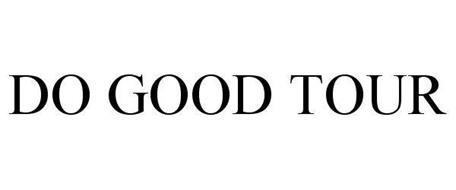 DO GOOD TOUR