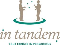 IN TANDEM YOUR PARTNER IN PROMOTIONS