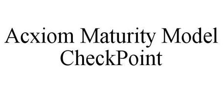 ACXIOM MATURITY MODEL CHECKPOINT