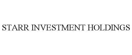 STARR INVESTMENT HOLDINGS