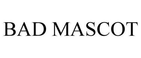 BAD MASCOT