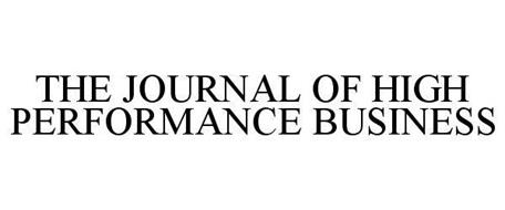 THE JOURNAL OF HIGH PERFORMANCE BUSINESS