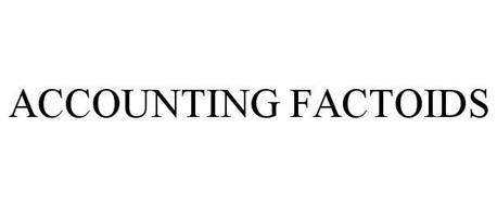 ACCOUNTING FACTOIDS