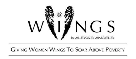 WINGS BY ALEXA'S ANGELS GIVING WOMEN WINGS TO SOAR ABOVE POVERTY