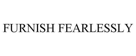 FURNISH FEARLESSLY