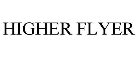 HIGHER FLYER