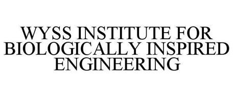 WYSS INSTITUTE FOR BIOLOGICALLY INSPIRED ENGINEERING