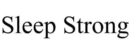 SLEEP STRONG
