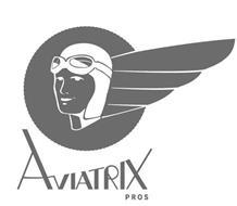AVIATRIX PROS