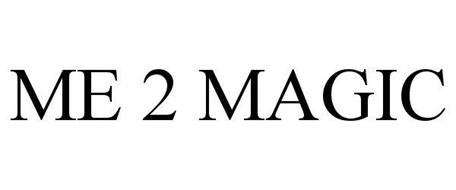 ME 2 MAGIC
