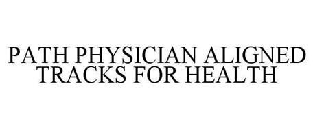 PATH PHYSICIAN ALIGNED TRACKS FOR HEALTH
