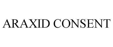 ARAXID CONSENT