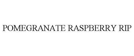 POMEGRANATE RASPBERRY RIP