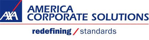 AXA AMERICA CORPORATE SOLUTIONS REDEFINING / STANDARDS