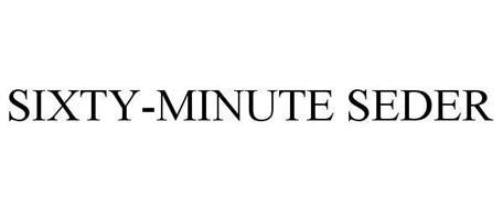 SIXTY-MINUTE SEDER