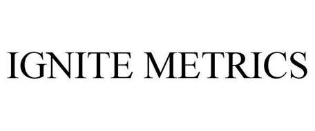 IGNITE METRICS