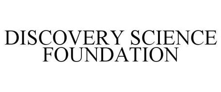 DISCOVERY SCIENCE FOUNDATION