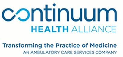 CONTINUUM HEALTH ALLIANCE TRANSFORMING THE PRACTICE OF MEDICINE AN AMBULATORY CARE SERVICES COMPANY