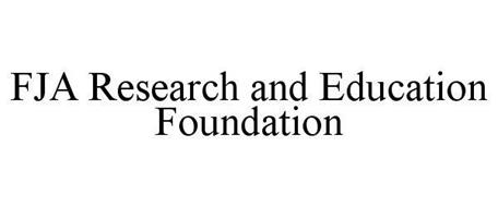 FJA RESEARCH AND EDUCATION FOUNDATION