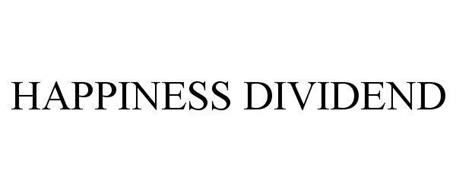 HAPPINESS DIVIDEND