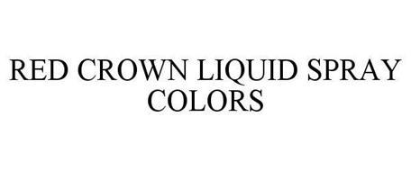 RED CROWN LIQUID SPRAY COLORS