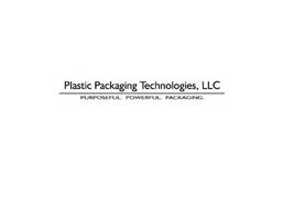 PLASTIC PACKAGING TECHNOLOGIES, LLC PURPOSEFUL. POWERFUL. PACKAGING.
