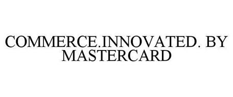 COMMERCE.INNOVATED. BY MASTERCARD