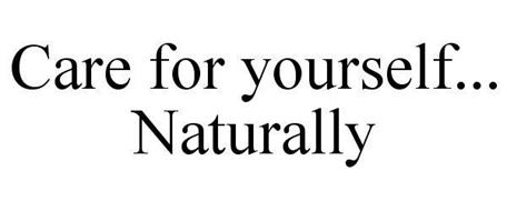 CARE FOR YOURSELF... NATURALLY