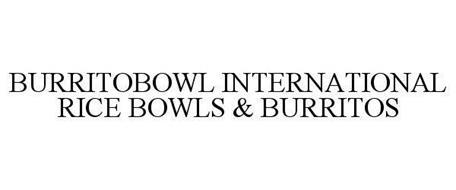 BURRITOBOWL INTERNATIONAL RICE BOWLS & BURRITOS