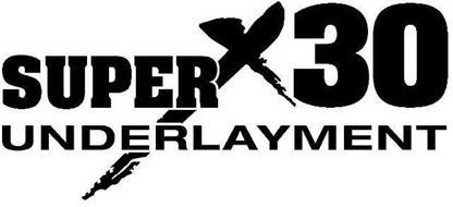 SUPERX30 UNDERLAYMENT