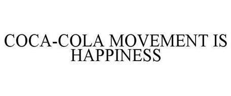COCA-COLA MOVEMENT IS HAPPINESS
