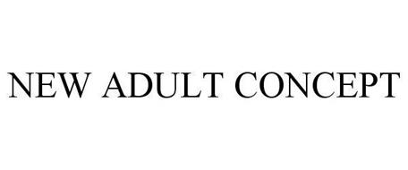 NEW ADULT CONCEPT