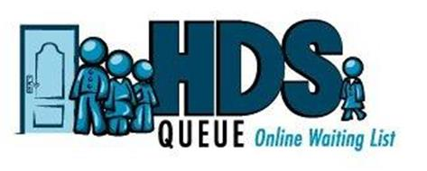 HDS QUEUE ONLINE WAITING LIST
